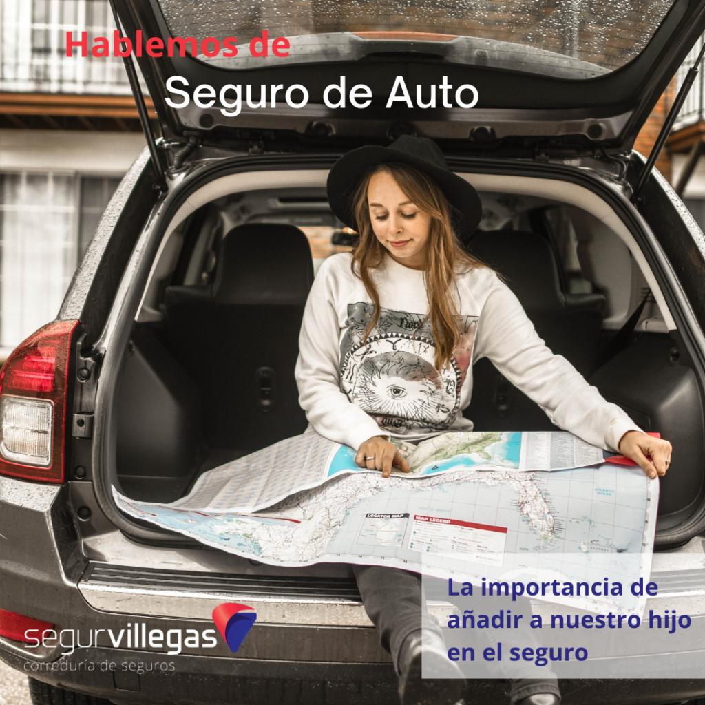 importancia de añadir un menor en el seguro de auto