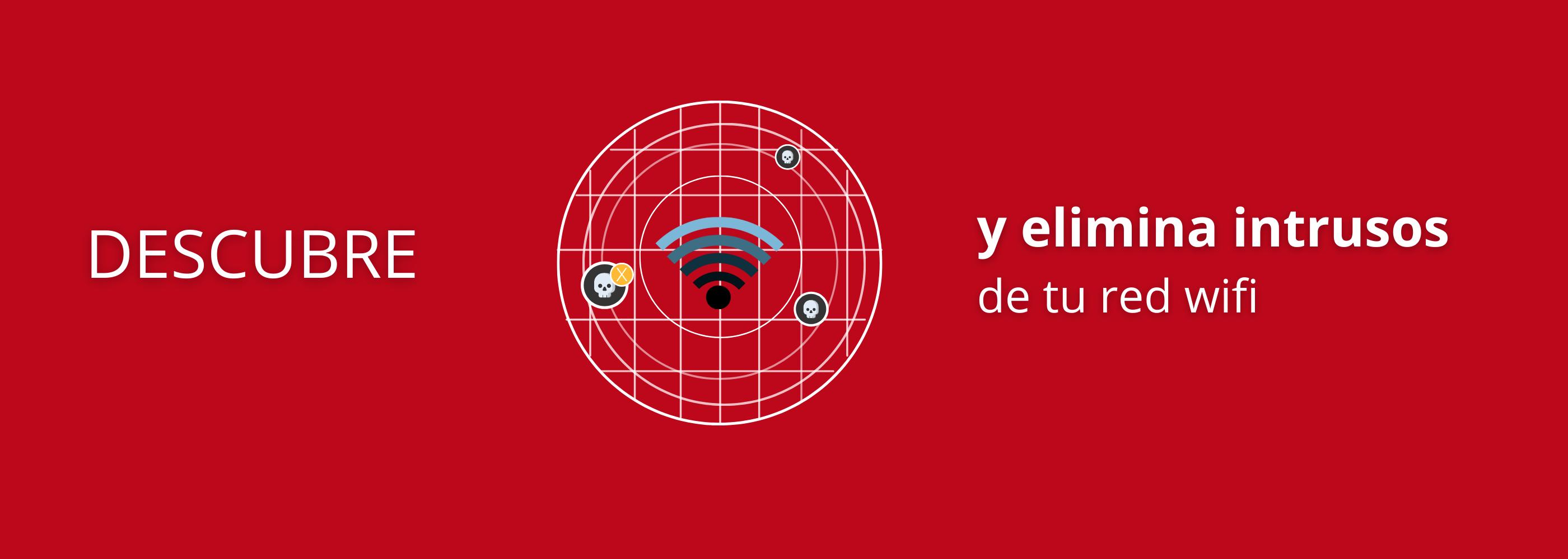 Elimina intrusos de tu wifi